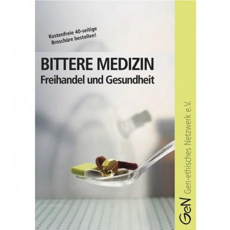 Bittere Medizin - Freihandel und Gesundheit
