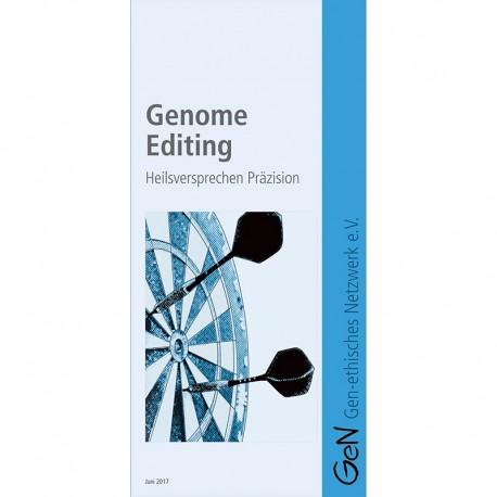 Genome Editing - Heilsversprechen Präzision