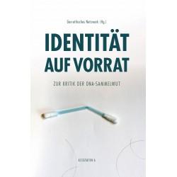 Identität auf Vorrat