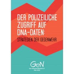 Der polizeiliche Zugriff auf DNA-Daten: Strategien der Gegenwehr